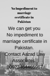 CERTIFICATE OF NO IMPEDIMENT TO MARRIAGE IN PAKISTAN